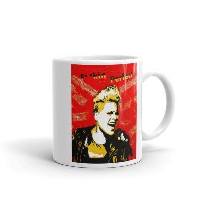 Alecia Moore PINK – F**kin Perfect – Mug